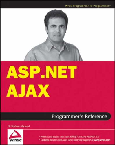ASP.NET AJAX Programmer's Reference: with ASP.NET 2.0 or ASP.NET 3.5 by Wrox
