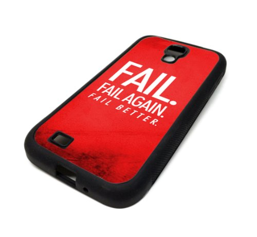 Samsung Galaxy S4 SIV Case Cover Fail Better Success Quote Inspirational DESIGN BLACK RUBBER SILICONE Teen Gift Vintage Hipster Fashion Design Art Print Cell Phone Accessories