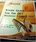 Study Guide for the DET : Diagnostic Entrance Test, Penelope (RN, EdD) & Remle, Felicia (BBA) Arnett, 0984270906