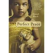 Perfect Peace: A Novel