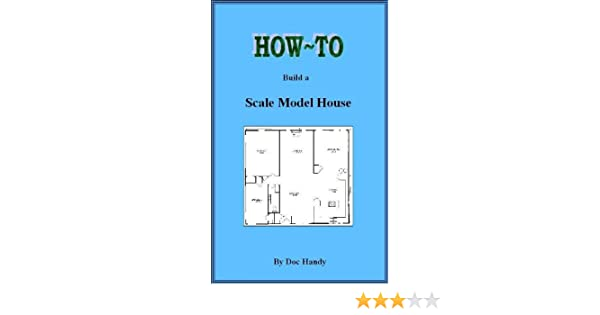 Amazon how to build a scale model house doc handys hobby amazon how to build a scale model house doc handys hobby helpers book 1 ebook doc handy tom savage kindle store fandeluxe Images