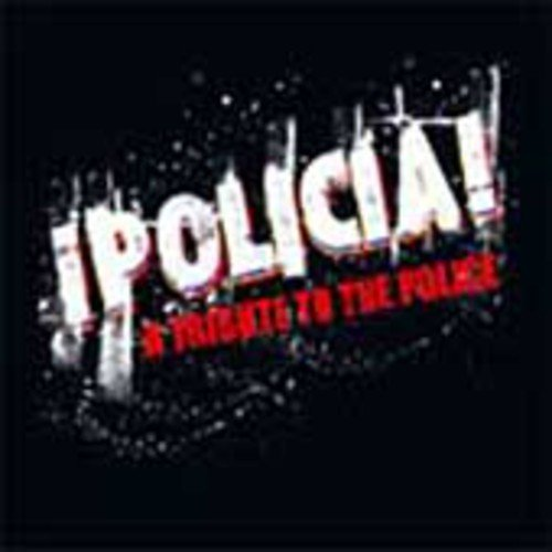 Policia: Tribute To The Police / Various