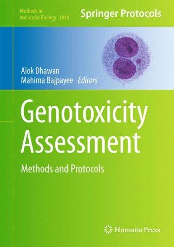Genotoxicity Assessment: Methods and Protocols (Methods in Molecular Biology)