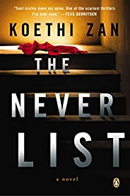 The Never List: A Novel