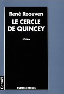 Le cercle de Quincey, Sussan, René