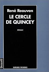 Le cercle de Quincey par René Réouven