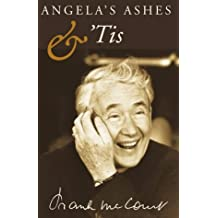 Angela's Ashes: A Memoir of a Childhood: AND 'Tis