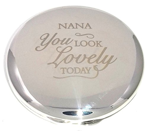 NANA YOU LOOK LOVELY TODAY COMPACT MIRROR for my Nana Gifts Presents Gift...