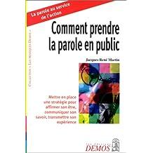 COMMENT PRENDRE LA PAROLE EN PUBLIC