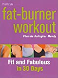 Fat-Burner Workout, Chrissie Gallagher-Mundy, 0600606686