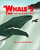 img - for A Whale's Tale from the Supper Sea book / textbook / text book