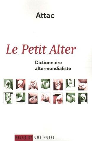 le petit alter, dictionnaire altermondialiste pdf