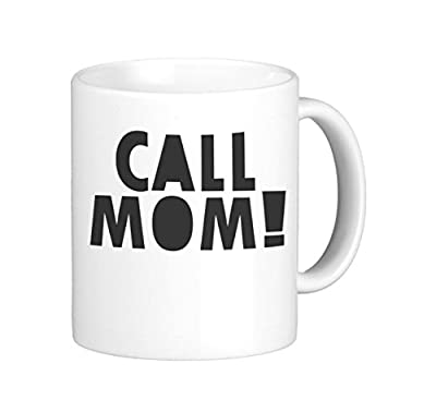 Oh, Susannah Call Mom! Mug - 11oz Coffee Mug