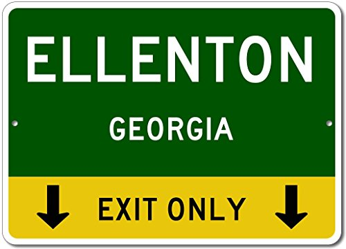 ELLENTON, GEORGIA This Exit Only - Custom Aluminum US City State Sign - - Ellenton Shops