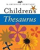 The American Heritage Children's Thesaurus, Paul Hellweg, 0618280243