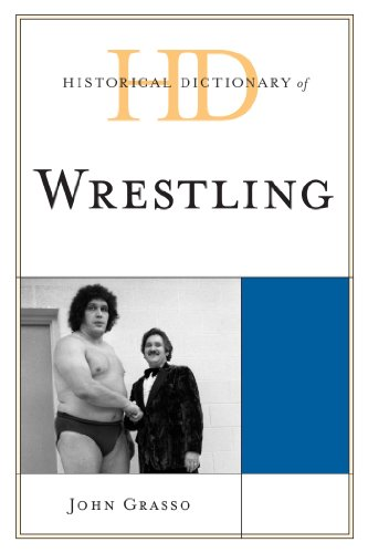 Download Historical Dictionary of Wrestling (Historical Dictionaries of Sports) Pdf