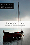 Ephesians (N. T. Wright for Everyone Bible Study Guides)
