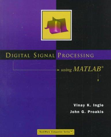 Download Digital Signal Processing Using MATLAB (Bookware Companion