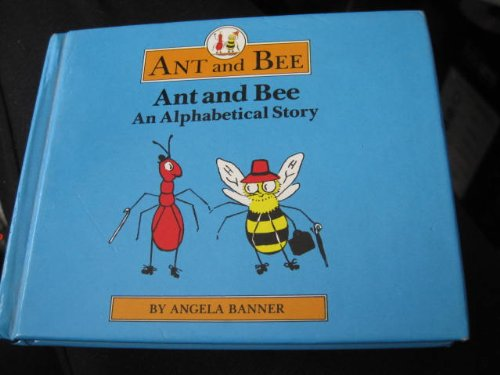 Ant and Bee: An Alphabetical Story by William Heinemann Ltd