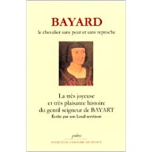 La très joyeuse & très plaisante histoire du gentil seigneur de Bayart