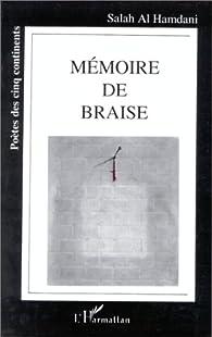Mémoire de braise par  Salah Al Hamdani