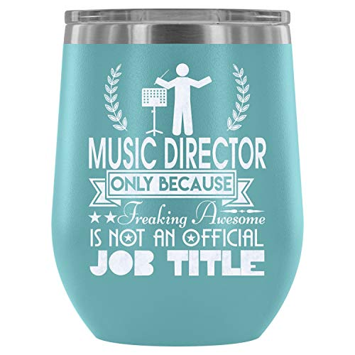 Stainless Steel Tumbler Cup with Lids for Wine, Cool Music Director Wine Tumbler, Job Title Vacuum Insulated Wine Tumbler (Wine Tumbler 12Oz - Light Blue)]()