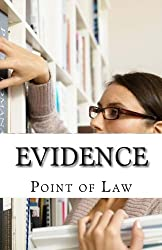 Evidence: Quizmaster: Point of Law (Volume 9)