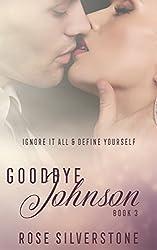 Goodbye Johnson (The Good Johnson Series Book 3)