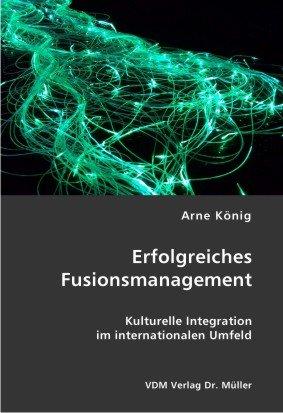 erfolgreiches-fusionsmanagement-kulturelle-integration-im-internationalen-umfeld