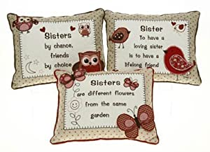 Sisters Are Different Flowers From The Same Garden Rustic Embroidered Cushion