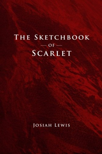Download The Sketchbook of Scarlet (The Scarlet Trilogy) (Volume 1) PDF