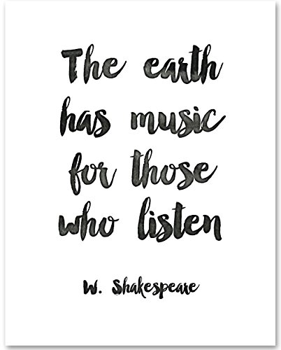 (The Earth Has Music For Those Who Listen - 11x14 Unframed Typography Art Print - Great Gift for Musicians)
