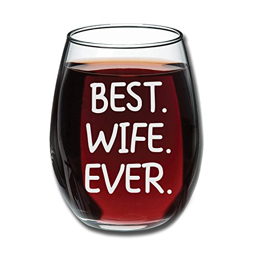Best Wife Ever Wine Glass 15oz - Unique Romantic Gift Idea for Her, Wife, Aunt, Grandma from a Son, Daughter, Husband or Kids - Perfect Wedding Anniversary or Valentines Gifts for Women - Evening Mug