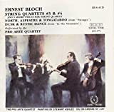 Bloch: String Quartet No. 3; String Quartet No. 4; Paysages; In the Mountains