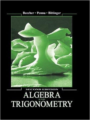 Algebra and trigonometry 2nd edition judith a beecher judith a algebra and trigonometry 2nd edition judith a beecher judith a penna marvin l bittinger 9780321159359 amazon books fandeluxe Choice Image