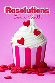 Resolutions by [Faulk, Jenn]