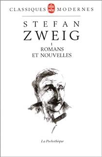 Stefan Zweig, tome 1 : Romans et nouvelles par Zweig
