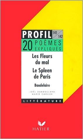 Profil Dune Oeuvre Baudelaire 20 Poemes Expliques De