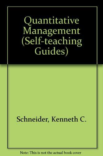 Quantitative Management, a Self-Teaching Guide (Self-teaching Guides)