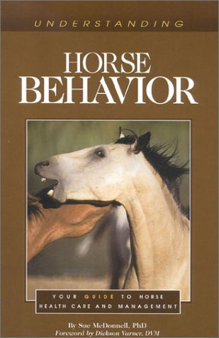 Understanding Horse Behavior (Horse Health Care Library)