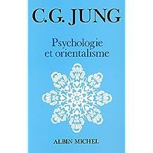 Psychologie Et Orientalisme (Collections Sciences - Sciences Humaines) (French Edition)