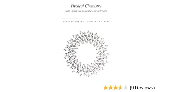 Physical chemistry with applications to the life sciences physical chemistry with applications to the life sciences 9780805324020 medicine health science books amazon fandeluxe Choice Image