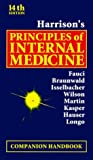 img - for Harrison's Principles of Internal Medicine, Companion Handbook by Eugene Braunwald M.D. (1999-07-29) book / textbook / text book