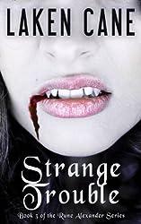 Strange Trouble (Rune Alexander Book 3)