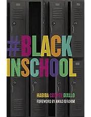 #BlackInSchool