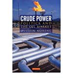 img - for [(Crude Power )] [Author: Oystein Noreng] [May-2006] book / textbook / text book