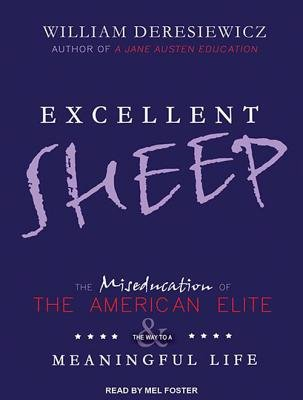 excellent-sheep-the-miseducation-of-the-american-elite-and-the-way-to-a-meaningful-lifeexcellent-she