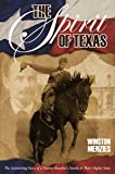 The Spirit of Texas, Winston Menzies, 0983747202