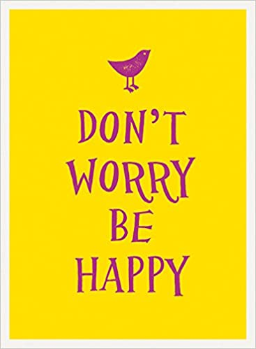Dont Worry Be Happy Esme Amazoncouk Summersdale