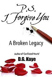 P.S. I Forgive You: A Broken Legacy